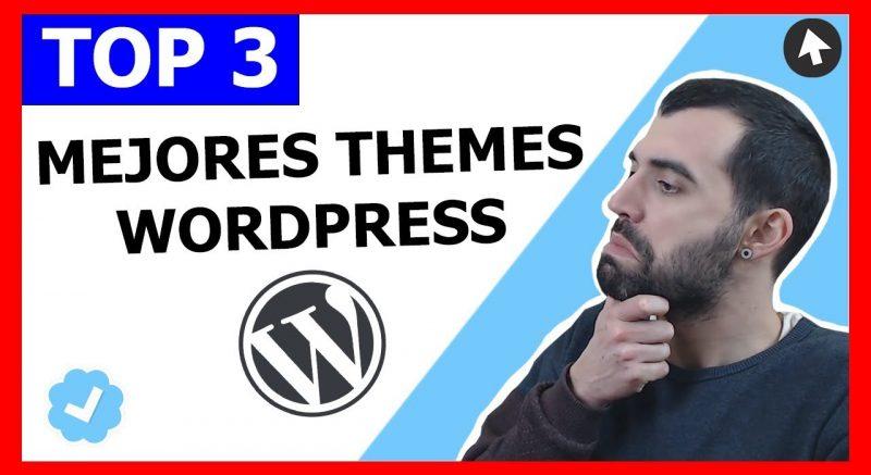 3 Mejores Plantillas WordPress 2019