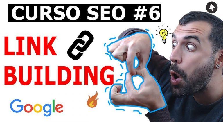 Cómo hacer Link Building en 2019 – Curso SEO Gratis